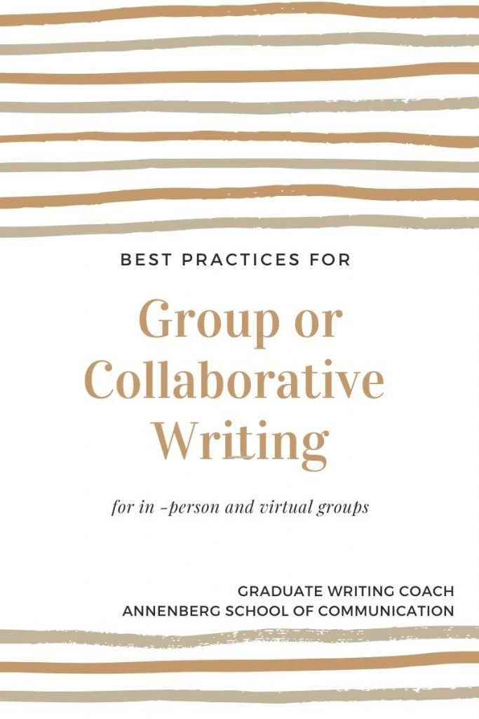 Image of brown and tan vertical lines serving as a border on the top and bottom of the page. Text in the middle reads Best Practices for Group or Collaborative Writing for in-person and virtual groups. Graduate Writing Coach. Annenberg School of Communication.